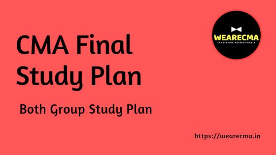 CMA Final Study Plan – Both Group