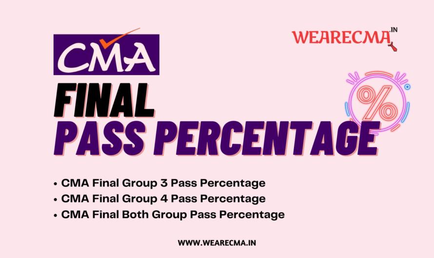 CMA Final Pass Percentage and Analysis